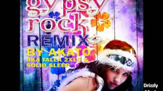 "Attention Seekers-Gypsy Rock THE REMIXES by ""Akato"" aka Talla 2XLC & Solid Sleep"