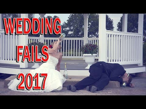 ABSOLUTE FAIL - WEDDING FAILS COMPILATION 2017