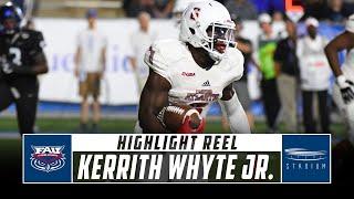 Kerrith Whyte Jr. Florida Atlantic Football Highlights - 2018 Season | Stadium