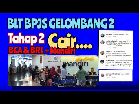 Blt Bpjs Gelombang 2 Tahap 2 Cair Bank Bca Bank Bri Youtube