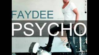 Faydee - Psycho (Prod. by Divy Pota)  [NEW SONG 2011]