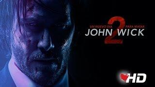JOHN WICK 2 - UN NUEVO DIA PARA MATAR | Segundo Tráiler Oficial Doblado Con Keanu Reeves