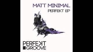 Matt Minimal - The Fatal Bass ( Original Mix ) [Perfekt Groove]