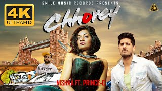 Presenting latest hindi song of 2018: chhorey sung and composed by nishaa ft.pr1nce-c while lyrics are penned & pr1nce-c.the video new son...