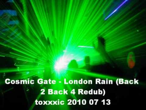 Клип Cosmic Gate - London Rain (Back 2 Back 4 ReDub)