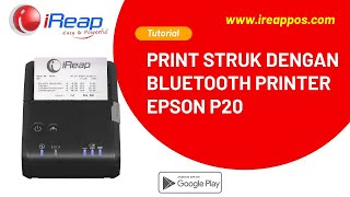 iREAP POS SUPPORT PRINT RECEIPT - Epson P20 BLUETOOTH PRINTER