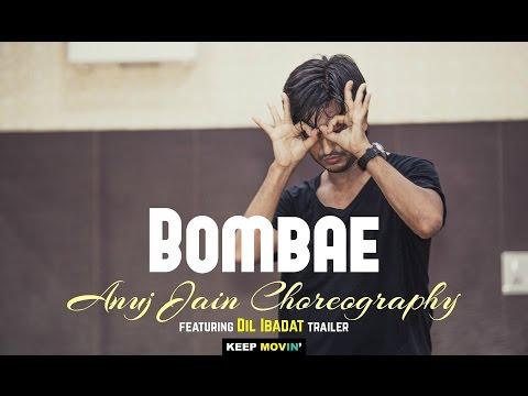 Bombae   Anuj Jain Choreography   37th Choreo Jam