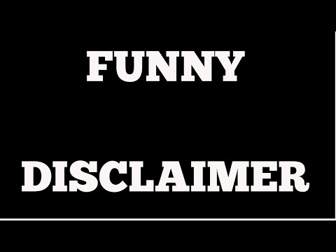 Funny Disclaimer