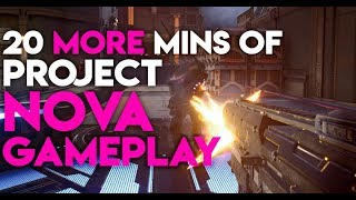Project Nova - 20 Minutes of Assault Gameplay