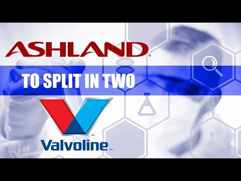 Ashland to Separate Its Specialty Chemicals and Valvoline Businesses