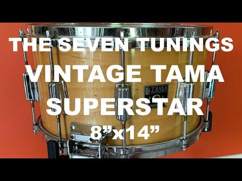 "7 Tunings of the Vintage TAMA Superstar 8""x14"""