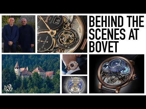 The Ultimate Bespoke Luxury - Watches From The Bovet Castle - A Tour & Interview With Pascal Raffy