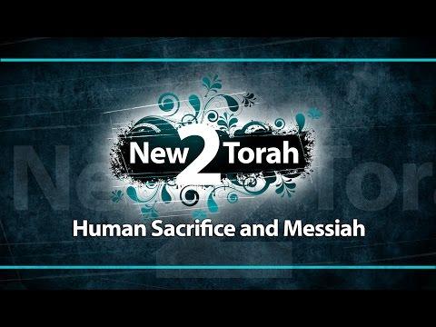 Human Sacrifice and Messiah