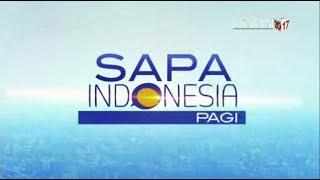 Sapa Indonesia Pagi - 18 Juli 2017