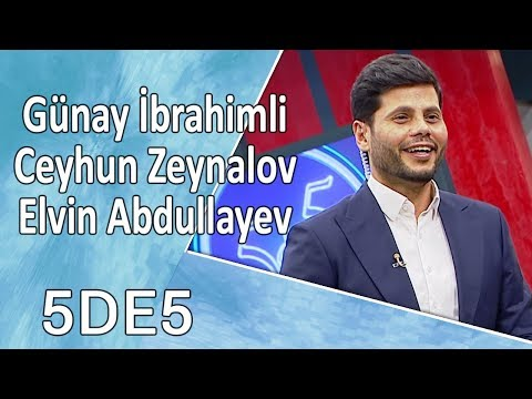 5də5 - Günay İbrahimli, Ceyhun Zeynalov, Elvin Abdullayev  10.10.2017