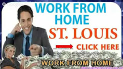 Work From Home Jobs In St. Louis Mo