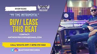 My Time Instrumental | Popcaan Type Beat | Anthony Records