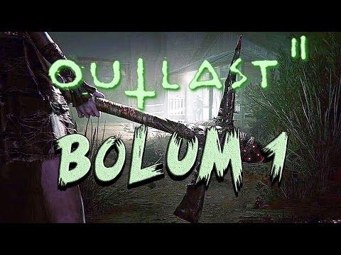 Korkuyorum #2 Outlast 2 - Bölüm 1 - (GEÇEMİYORUM)
