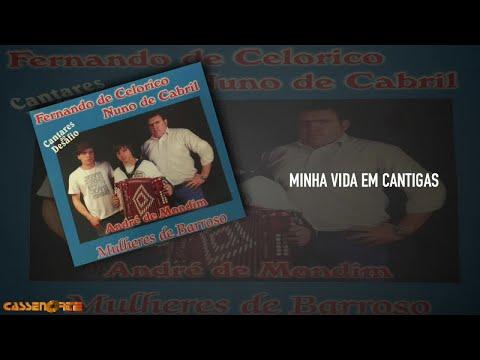 Fernando de Celorico, Nuno de Cabril Ft. André De Mondim - Minha Vida em Cantigas
