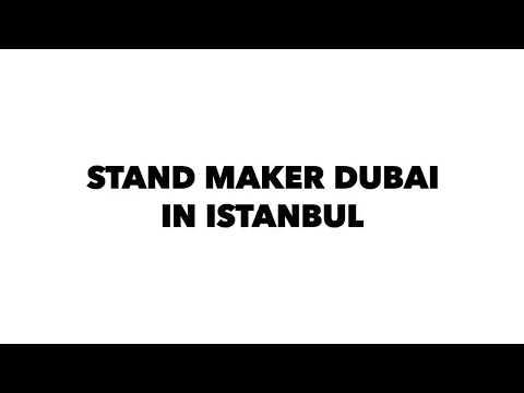 STAND MAKER DUBAI IN ISTANBUL.  WWW.STANDMAKER.AE