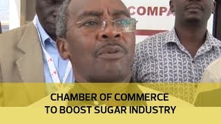 Chamber of Commerce to boost sugar industry thumbnail