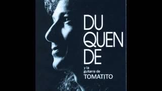 Duquende - Y la guitarra de Tomatito (Disco completo)