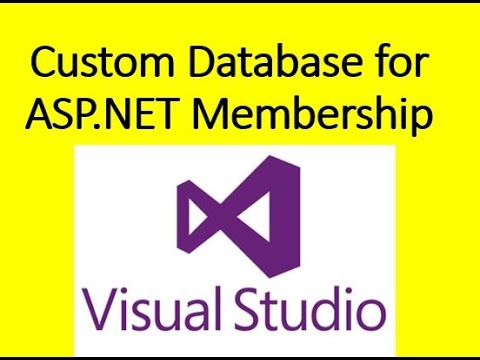 How to use Custom Database for ASP NET Membership