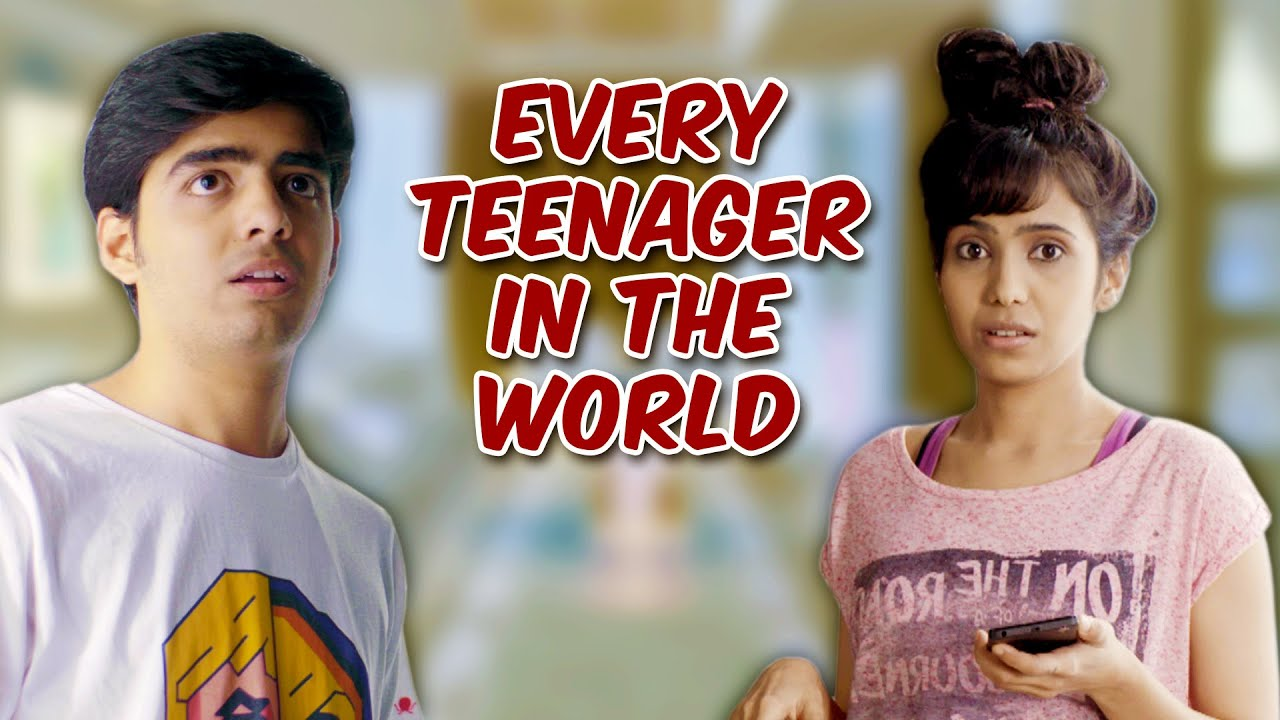 Every Teenager In The World | Being Indian   YouTube