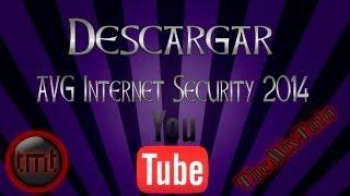 Como Descargar E Instalar AVG Internet Security 2014 Full En Español ...