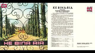 Download Mp3 Orkes Purnama - Ke Bina Ria  Full Album