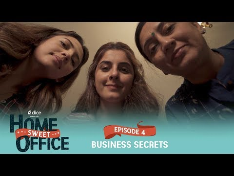 dice-media-|-home-sweet-office-(hso)-|-web-series-|-s01e04---business-secrets