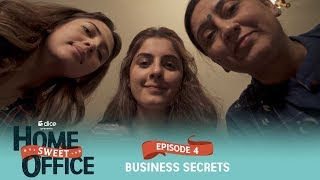 Dice Media | Home Sweet Office (HSO) | Web Series | S01E04 - Business Secrets
