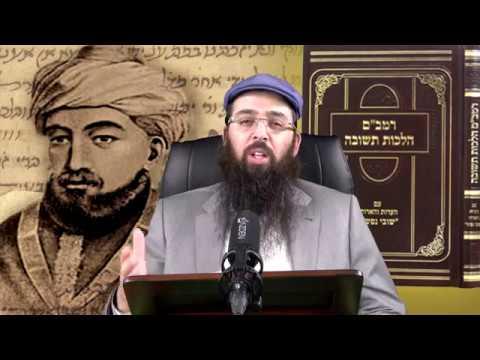 הרב יעקב בן חנן - רמב''ם הלכות תשובה | חלק א' | תשובה וזיווגים