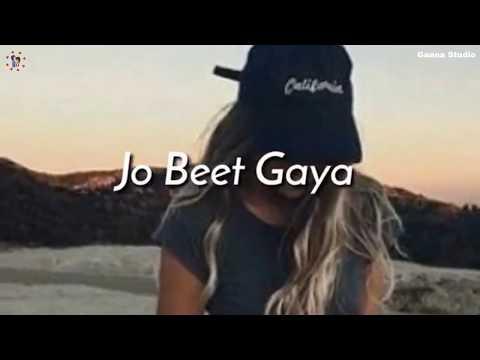 Pyar Tha Waqt Nahi Jo Beet Gaya Whatsapp Status || Jo Tu Na Mila Song | New Sad Whatsapp Status 2018
