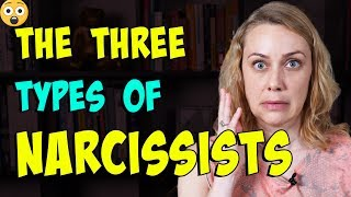 The 3 Types of Narcissists | Kati Morton