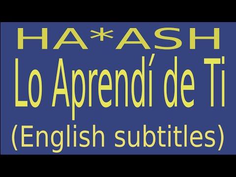 HA*ASH - Lo Aprendí de Ti (English Lyrics Translation)