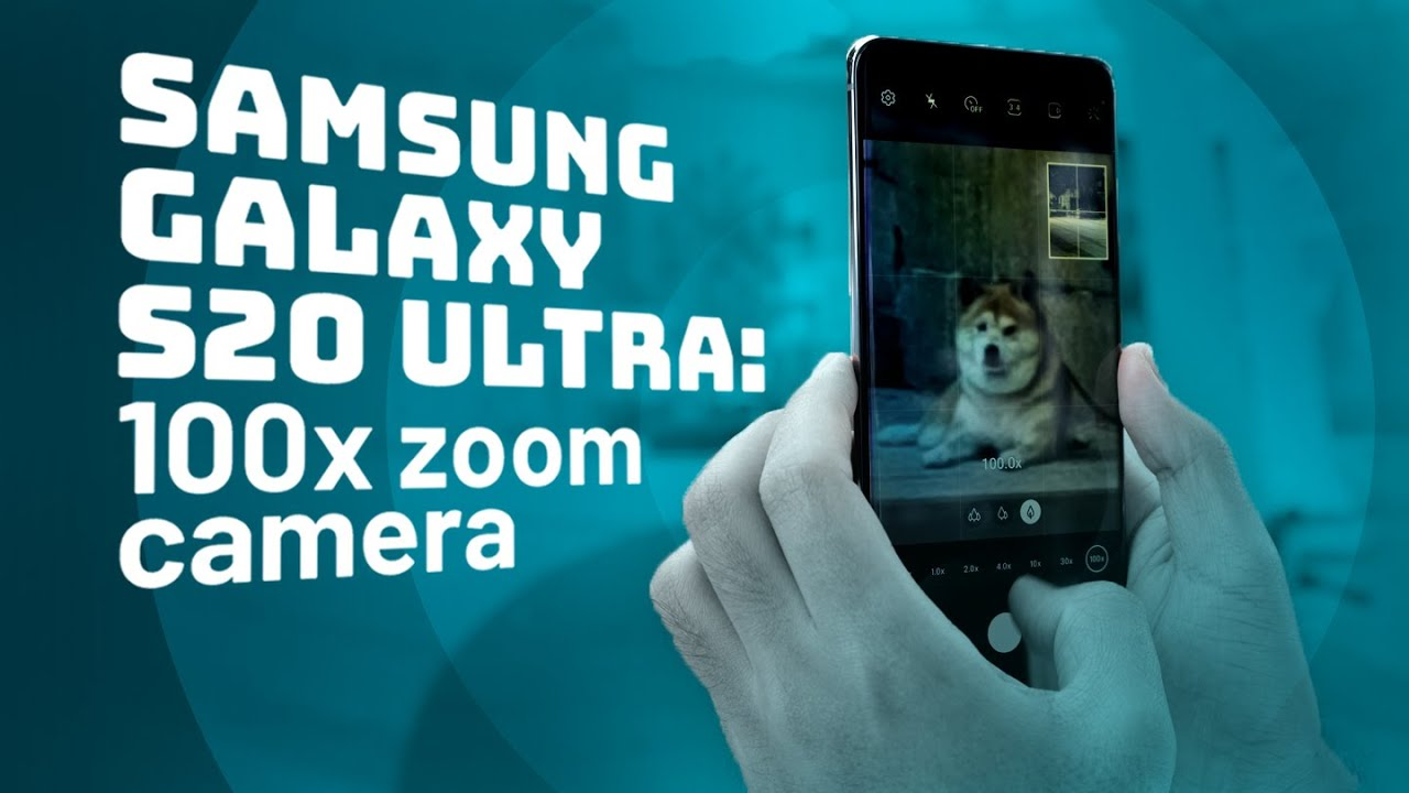 Shooting at 100x Zoom on Samsung Galaxy S20 Ultra - Abacus News