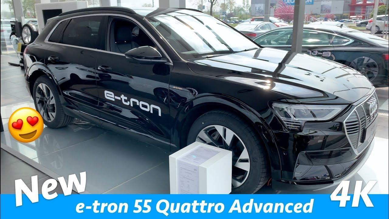 Audi E Tron 55 Quattro Advanced 2019 Quick Look In 4k Youtube