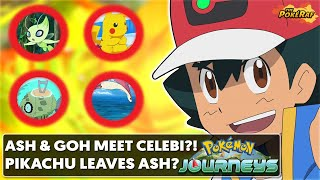 Ash and Goh Meet Celebi, Pikachu Leaves Ash, Special Feebas Evolves and MORE! – Pokémon Journeys