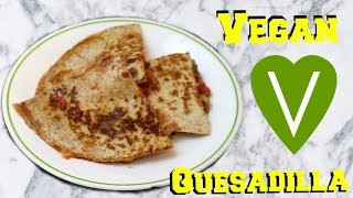 Easy Vegan Quesadilla