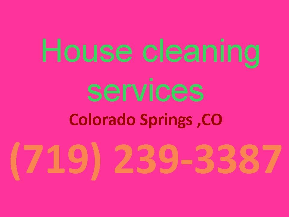 House Cleaning Services Colorado Springs ,CO |(719) 239-3387 ...