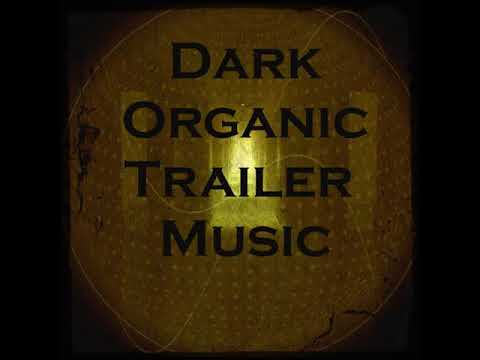Organic Trailer Music