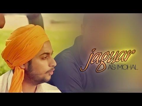 JAGUAR - A.S MOHAL | Official Music Video |...