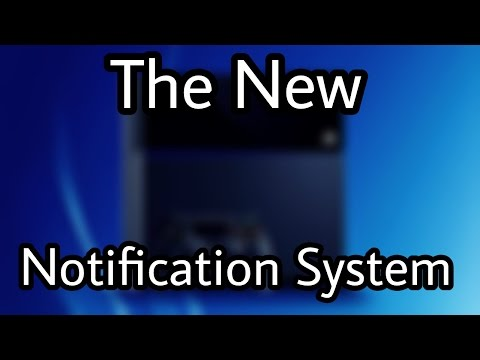 The New Notification System on PS4...