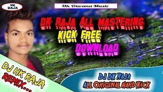 DJ Dk Raja All Original Hard Kick Download 🍋New Dj Samle Pack Download 🍋New Hard Kick
