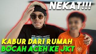 BOCAH NEKAT Kabur Dari Aceh Ke JKT Sendiri utk ATTA...