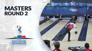 Masters Round 2 - World Bowling Championships 2017
