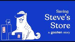 Saving Steve's Store | A GOOTEN STORY
