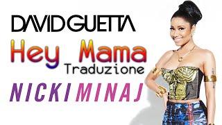 David Guetta feat. Nicki Minaj, Afrojack & Bebe Rexha - Hey Mama (TRADUZIONE)