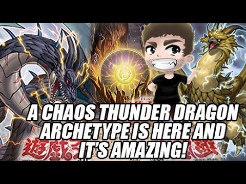 A CHAOS THUNDER DRAGON ARCHETYPE IS HERE & IT'S AMAZING!